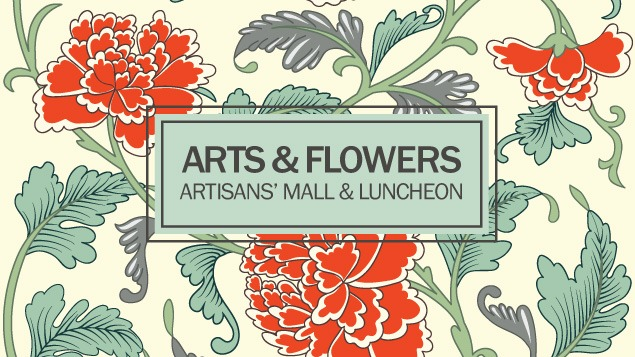 SOLD OUT: 2017 Arts & Flowers Artisans' Mall & Luncheon