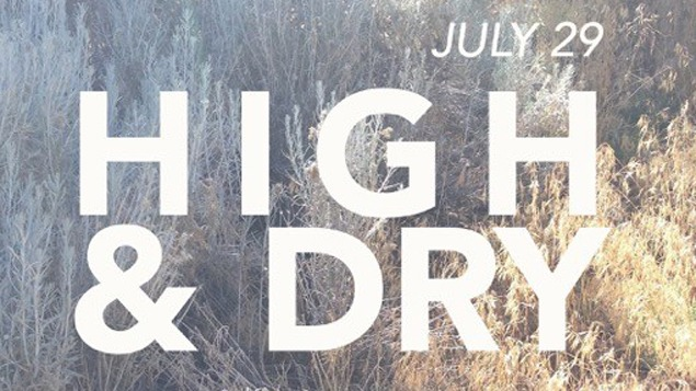 High and Dry: Summer Ride