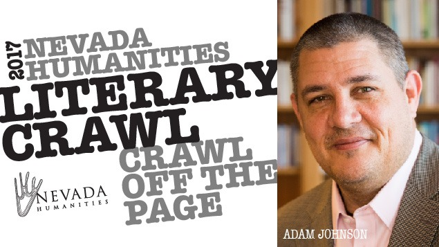 Nevada Humanities Literary Crawl Keynote Event: An Evening with Adam Johnson