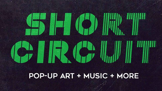Short Circuit: Bikes + Art + Music + Film