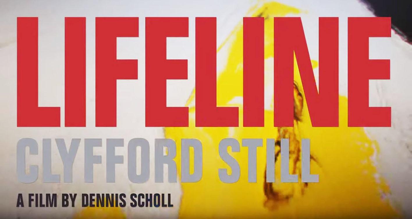"""""""Lifeline: Clyfford Still"""" Documentary Film Screening followed by Q & A with Director"""